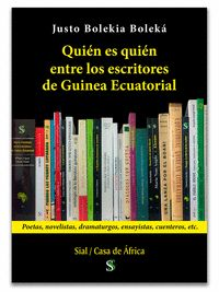 QUIEN ES QUIEN ENTRE LOS ESCRITORES DE GUINEA ECUATORIAL.