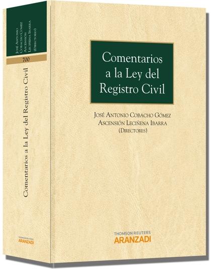 COMENTARIOS A LA LEY DEL REGISTRO CIVIL