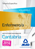 ENFERMERO/A DE LAS INSTITUCIONES SANITARIAS DE CANTABRIA. TEMARIO ESPECÍFICO VOL
