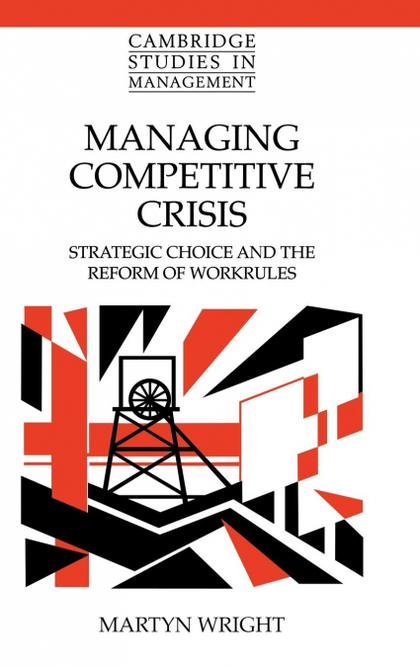 MANAGING COMPETITIVE CRISIS