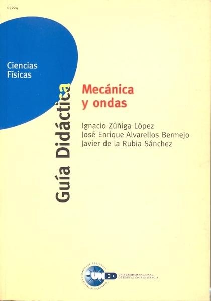 MECÁNICA Y ONDAS: GUÍA DIDÁCTICA