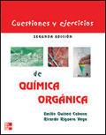 CUESTIONES Y EJERCICIOS DE QUÍMICA ORGÁNICA: UNA GUÍA DE ESTUDIO Y AUT