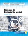 SISTEMAS DE TELEFONÍA FIJA Y MÓVIL.