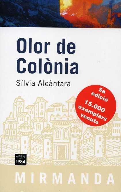 OLOR DE COLÒNIA.