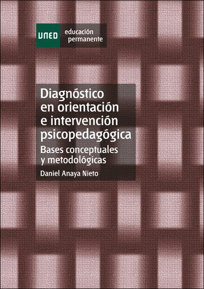 DIÁGNOSTICO EN ORIENTACIÓN E INTERVENCIÓN PSICOPEDAGÓGICA: BASES CONCE