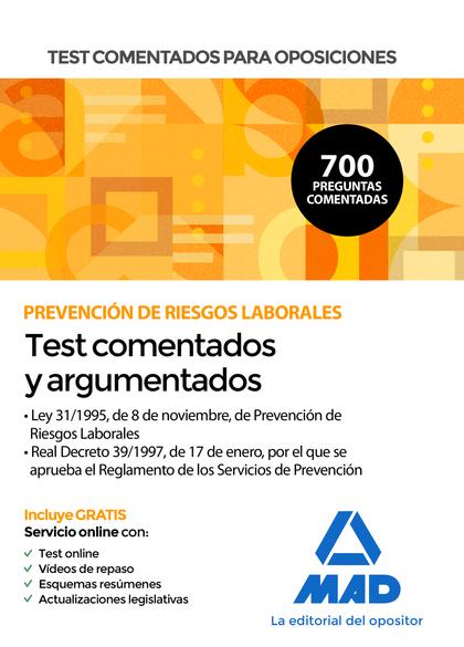 TEST COMENTADOS PARA OPOSICIONES SOBRE PREVENCIÓN DE RIESGOS LABORALES (LEY 31/1.