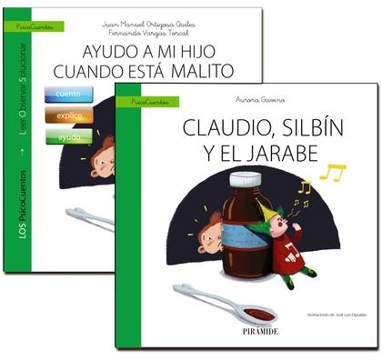 GUÍA: AYUDO A MI HIJO CUANDO ESTÁ MALITO + CUENTO: CLAUDIO, SILVÍN Y EL JARABE