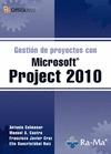 GESTIÓN DE PROYECTOS CON MICROSOFT PROJECT 2010.