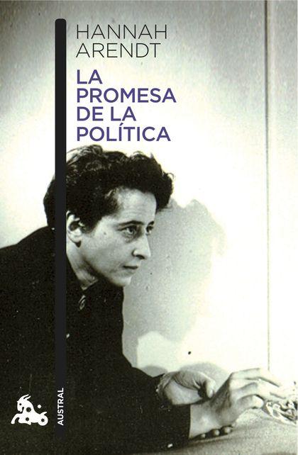LA PROMESA DE LA POLÍTICA.