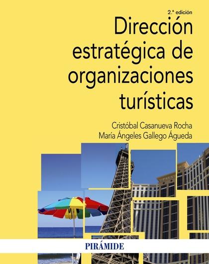 DIRECCIÓN ESTRATÉGICA DE ORGANIZACIONES TURÍSTICAS.
