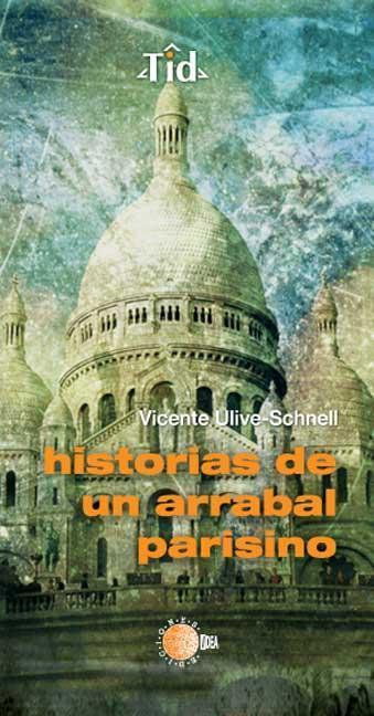 HISTORIAS DE UN ARRABAL PARISINO
