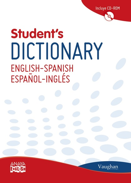 VAUGHAN STUDENT´S DICTIONARY ENGLISH-SPANISH, ESPAÑOL-INGLÉS