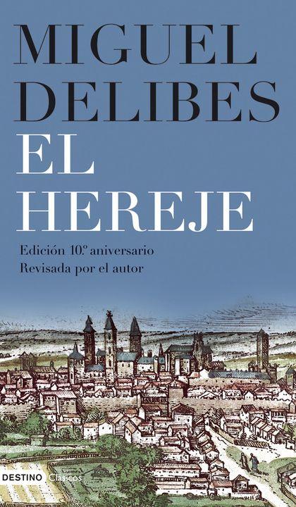 EL HEREJE.EDICION 10º ANIVERSARIO