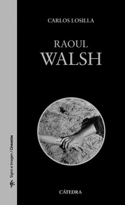 RAOUL WALSH.