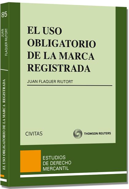 EL USO OBLIGATORIO DE LA MARCA REGISTRADA