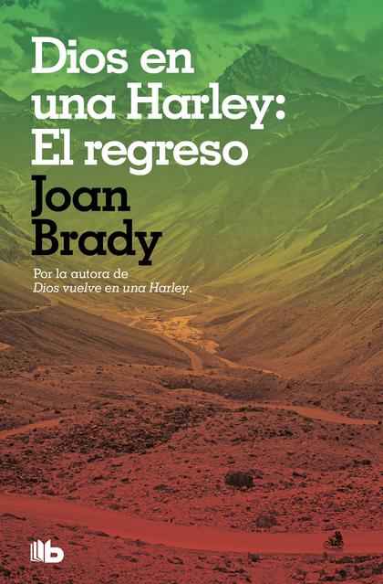 DIOS EN UNA HARLEY: EL REGRESO