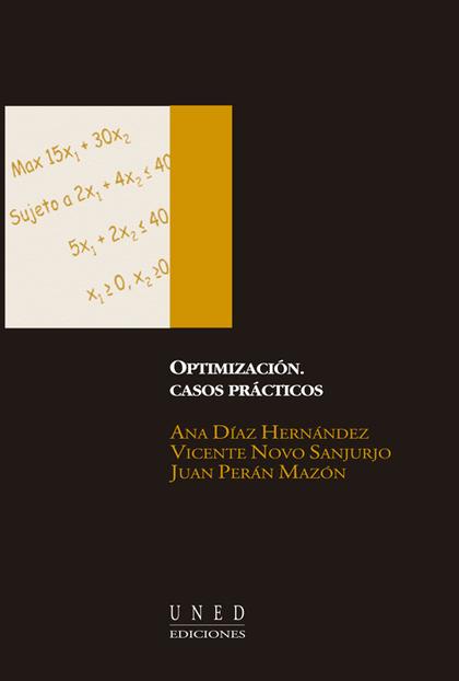 OPTIMIZACIÓN : CASOS PRÁCTICOS