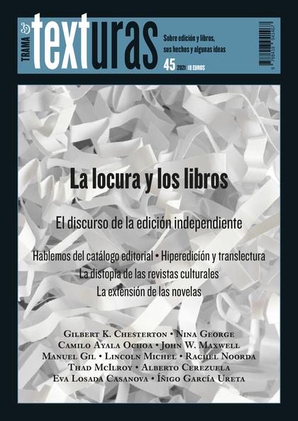 TEXTURAS 45: LA LOCURA Y LOS LIBROS