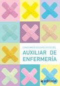 CONOCIMIENTOS ESPECÍFICOS DEL AUXILIAR DE ENFERMERÍA : CONOCER MEJOR AL ANCIANO