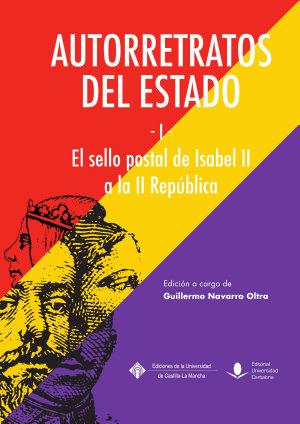 AUTORRETRATOS DEL ESTADO (I), EL SELLO POSTAL DE ISABEL II A LA REPÚBLICA