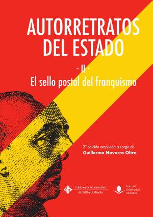 AUTORRETRATOS DEL ESTADO (II), EL SELLO POSTAL DEL FRANQUISMO