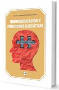 NEUROEDUCACION Y FUNCIONES EJECUTIVAS.