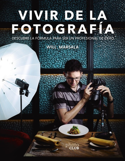 VIVIR DE LA FOTOGRAFÍA.