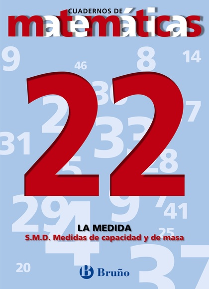 22. SISTEMA MÉTRICO DECIMAL. MEDIDAS DE CAPACIDAD Y MASA