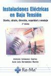 INSTALACIONES ELÉCTRICAS EN BAJA TENSIÓN. DISEÑO, CÁLCULO, DIRECCIÓN, SEGURIDAD.