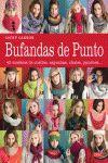 BUFANDAS DE PUNTO. 42 MODELOS DE CUELLOS, CAPUCHAS, CHALES, PONCHOS...