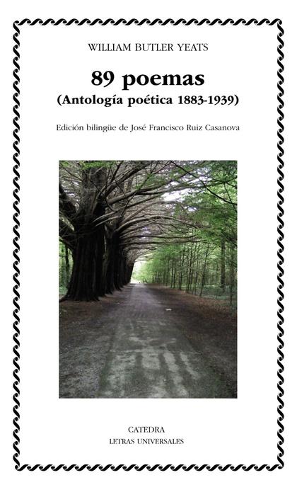 89 POEMAS. (ANTOLOGÍA POÉTICA 1883-1939)