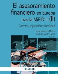 EL ASESORAMIENTO FINANCIERO EN EUROPA TRAS LA MIFID II