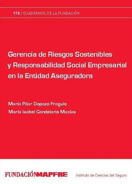 GERENCIA DE RIESGOS SOSTENIBLES Y RESPONSABILIDAD SOCIAL EMPRESARIAL EN LA ENTIDAD ASEGURADORA