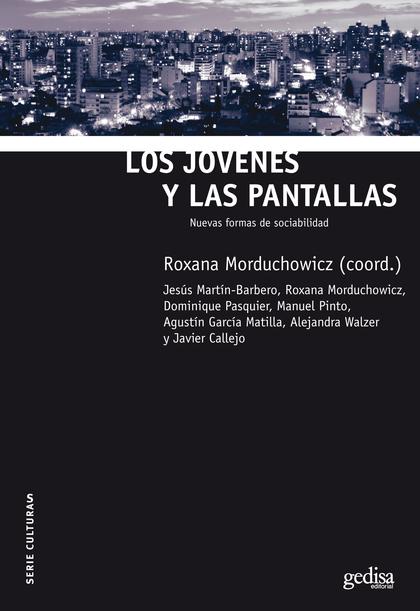 LOS JOVENES Y LAS PANTALLAS