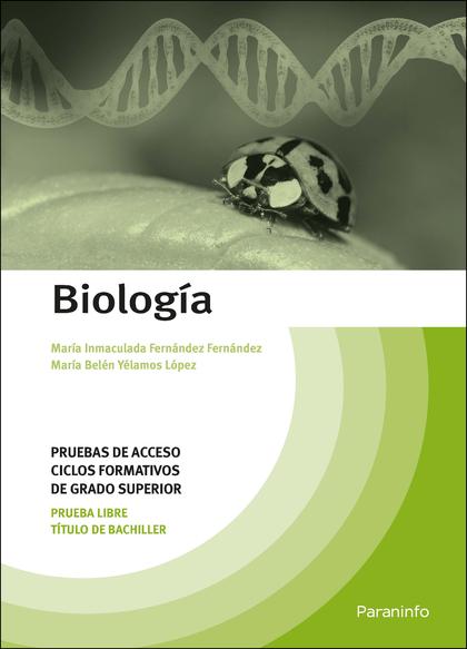 BIOLOGÍA. PRUEBAS DE ACCESO A CICLOS FORMATIVOS DE GRADO SUPERIOR.