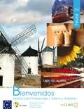 BIENVENIDOS 2 : ESPAÑOL PARA PROFESIONALES, TURISMO Y HOSTELERÍA