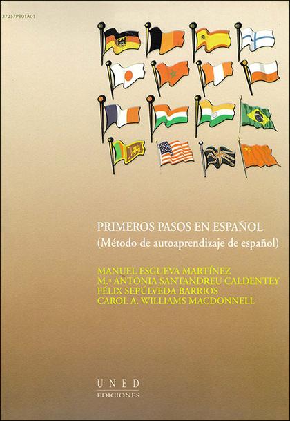 PRIMEROS PASOS EN ESPAÑOL : MÉTODO DE AUTOAPRENDIZAJE DE ESPAÑOL