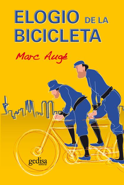 ELOGIO DE LA BICICLETA.