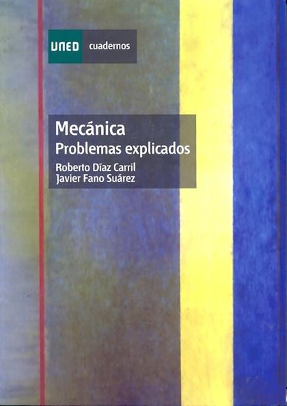 MECÁNICA. PROBLEMAS EXPLICADOS
