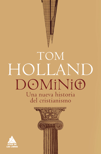 DOMINIO. UNA NUEVA HISTORIA DEL CRISTIANISMO