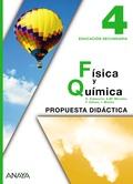 FÍSICA Y QUÍMICA 4. PROPUESTA DIDÁCTICA.
