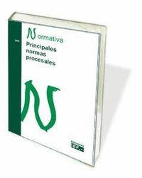 PRINCIPALES NORMAS PROCESALES. NORMATIVA