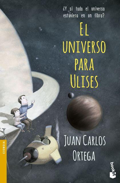 EL UNIVERSO PARA ULISES. ¿Y SI TODO EL UNIVERSO ESTUVIERA EN UN LIBRO?