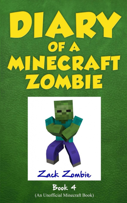DIARY OF A MINECRAFT ZOMBIE BOOK 4. ZOMBIE SWAP