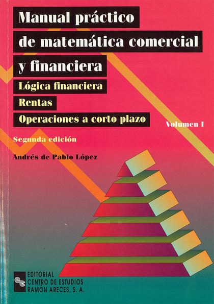 MANUAL PRACTICO MATEMATICAS COMERCIALES FINANCIERA I