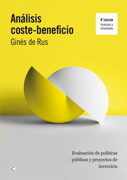ANÁLISIS COSTE-BENEFICIO. 4ª EDICIÓN
