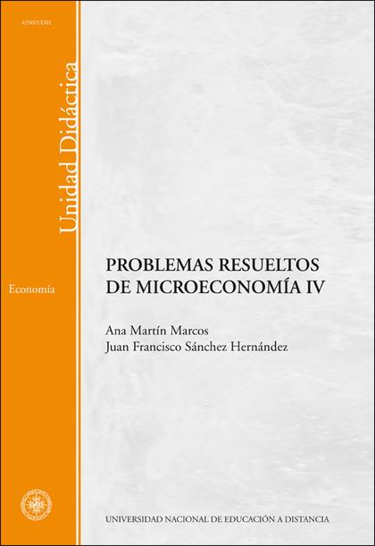 PROBLEMAS RESUELTOS DE MICROECONOMIA IV