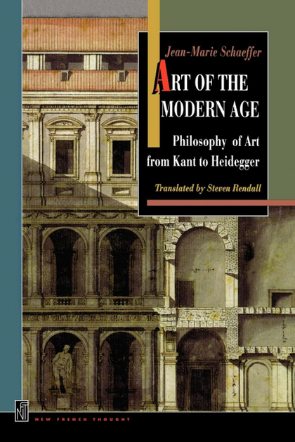 ART OF THE MODERN AGE. PHILOSOPHY OF ART FROM KANT TO HEIDEGGER