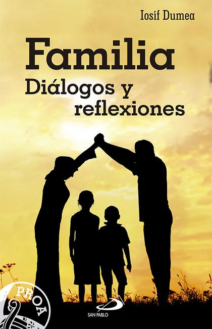 FAMILIA : DIÁLOGOS Y REFLEXIONES