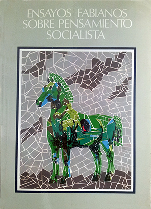 ENSAYOS FABIANOS SOBRE PENSAMIENTO SOCIALISTA.